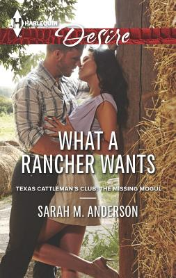 What a Rancher Wants