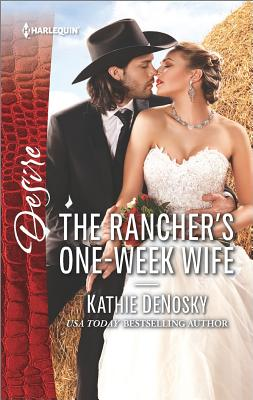 The Rancher's One-Week Wife