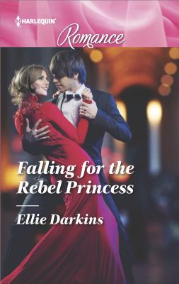 Falling for the Rebel Princess