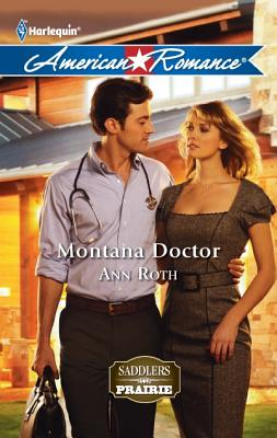 Montana Doctor / I'll Be There