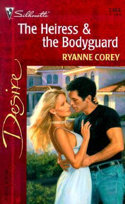 The Heiress & the Bodyguard
