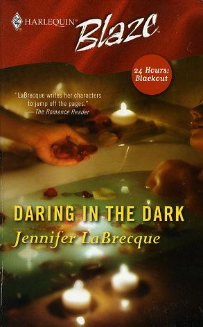 Daring In The Dark