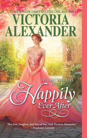 Lady Travelers Guide to Happily Ever After