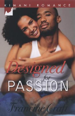 Designed For Passion