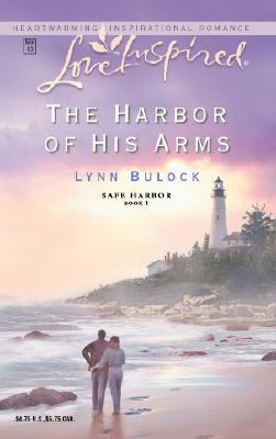 The Harbor of His Arms