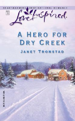 A Hero for Dry Creek