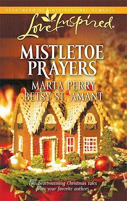 Mistletoe Prayers: The Bodine Family Christmas