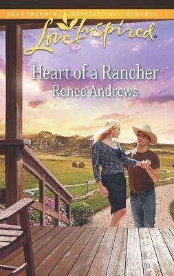 Heart of a Rancher