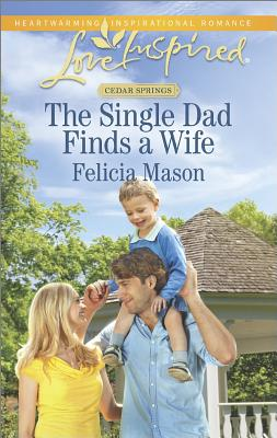 The Single Dad Finds a Wife