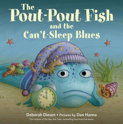 The Pout-Pout Fish and the Can't Sleep Blues