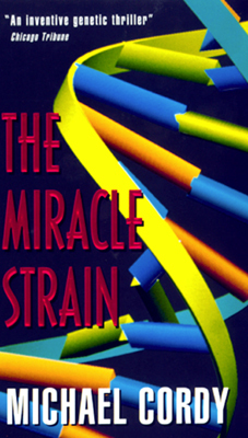 The Miracle Strain / The Messiah Code