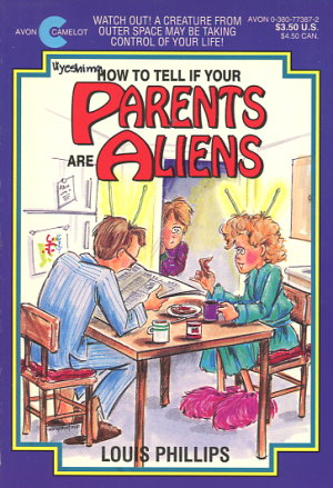 How To Tell If Your Parents Are Aliens
