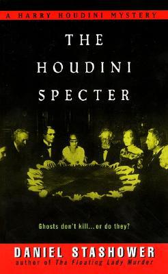 The Houdini Specter