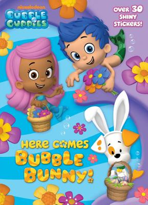 Here Comes Bubble Bunny!