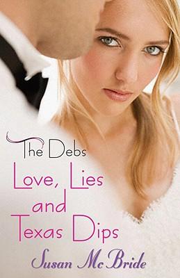 Love, Lies and Texas Dips