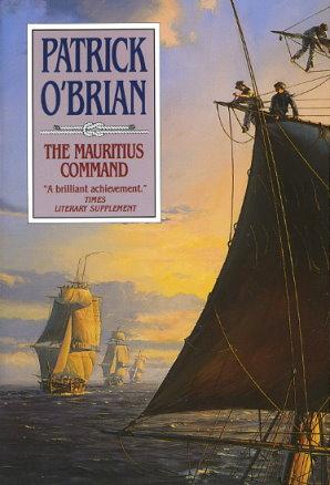 The Mauritius Command (Aubrey/Maturin ), O'Brian, Patrick