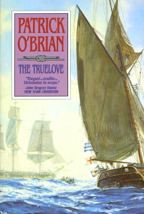 The Truelove (Aubrey / Maturin Novels, Vol. 15), O'Brian, Patrick