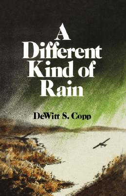 A Different Kind of Rain