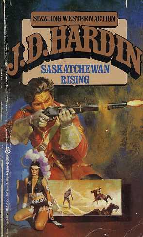 Saskatchewan Rising By J D Hardin Fictiondb