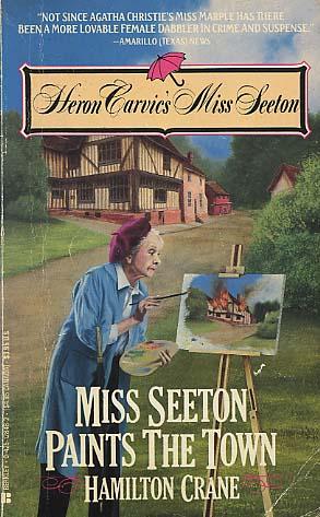 Miss Seeton Paints the Town