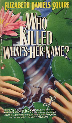 Who Killed What's-Her-Name?