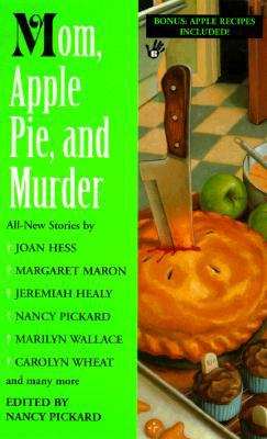 Mom, Apple Pie, and Murder