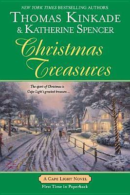 christmas treasures by thomas kinkade katherine spencer