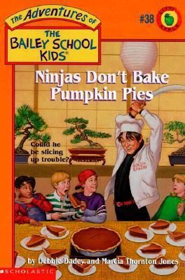 Ninjas Don't Bake Pumpkin Pie