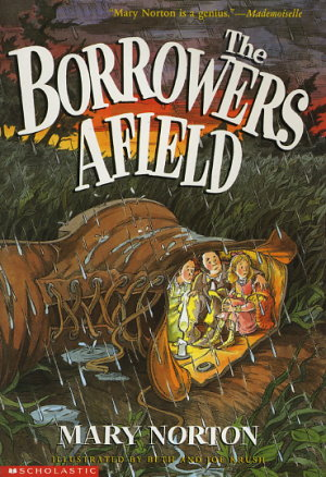 The Borrowers Afield By Mary Norton Fictiondb