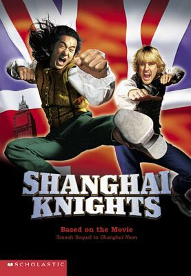 Shanghai Knights: Movie Novelization