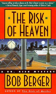 The Risk of Heaven