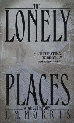 The Lonely Places