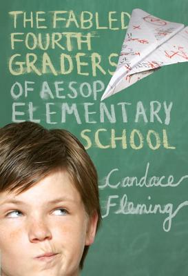 The Fabled Fourth Graders of Aesop Elementary School