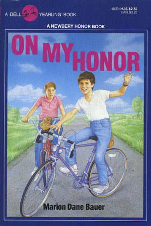 On My Honor By Marion Dane Bauer Fictiondb
