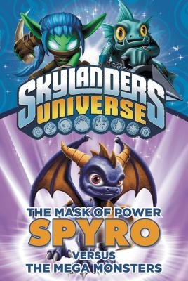 The Mask of Power: Spyro Versus the Mega Monsters
