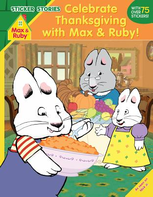 Celebrate Thanksgiving with Max and Ruby!