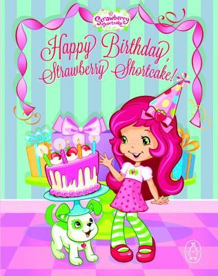 Happy Birthday, Strawberry Shortcake