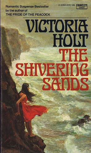 The Shivering Sands by Victoria Holt - FictionDB