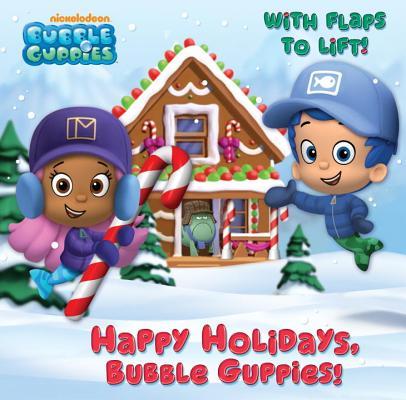 Happy Holidays, Bubble Guppies!