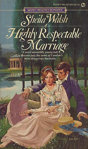 A Highly Respectable Marriage by Sheila Walsh (1) - FictionDB