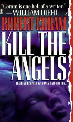 Kill the Angels