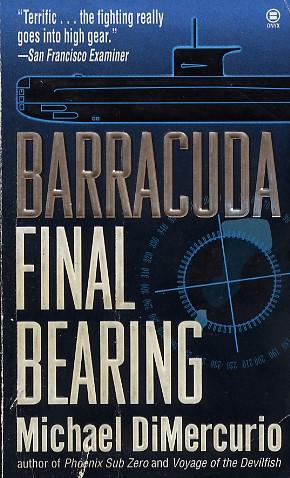 Barracuda, Final Bearing