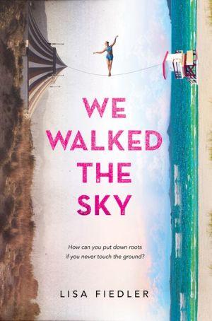 We Walked the Sky