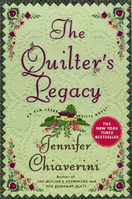 The Quilter S Legacy By Jennifer Chiaverini Fictiondb