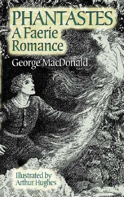 Phantastes: A Faerie Romance for Men and Women
