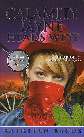 Calamity Jayne Heads West