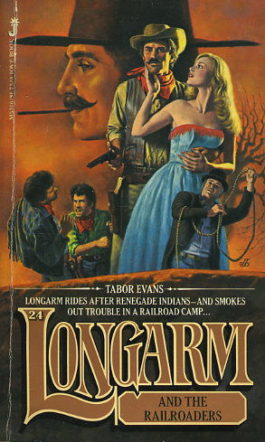 Longarm and the Railroaders