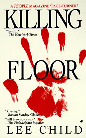 Killing Floor By Lee Child Fictiondb