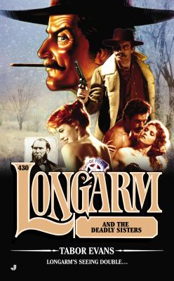 Longarm and the Deadly Sisters