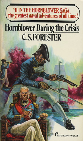 Hornblower During the Crisis / Hornblower and the Crisis